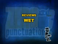 Zero Punctuation: Wet