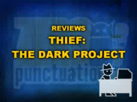 Zero Punctuation: Thief: The Dark Project